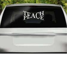 Car Window Decal Teach Peace Decal Car Accessories Window Sticker Car Sticker Bumper Sticker Teach Peace Sticker Car Window Sticker New Car Accessories Car Accessories List Car Accessories