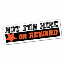 Not For Hire Or Reward Sticker Decal Bumper Car Vinyl Funny 6802en Ebay