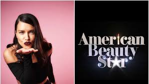 new reality show american beauty star