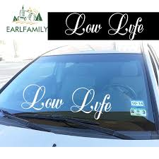 Earlfamily 58cm X 19 7cm Low Life Front Windshield Banner Jdm Low Car Decal Sticker Stance Waterproof Car Styling Accessories Car Stickers Aliexpress