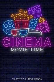 cinema time critic s notebook