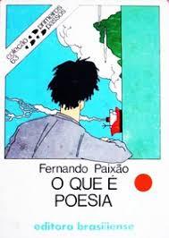 O Que é Poesia - Fernando Paixão