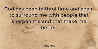 tobymac god has been faithful time and again to surround me