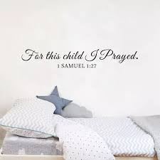 For This Child I Pray Samuel Quote Bible Wall Sticker Decal For Kids Rooms Baby Nursery Vinyl Wall Decals Home Decoration D434 Wall Stickers Aliexpress