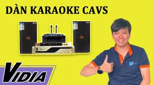 Dàn Karaoke Gia Đình CAVS - Dàn Karaoke Giá Rẻ Loa Đánh Khỏe - Chống Hú  Mạnh Mẽ - Vidia 0902699186 - YouTube