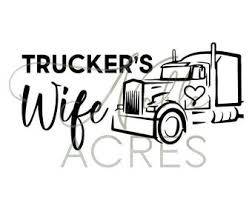 Truckers Wife Decal Etsy