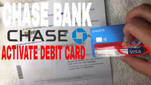 how to activate chase bank debit card