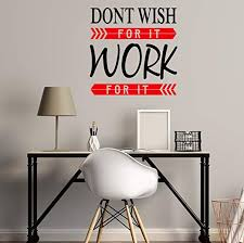 Amazon Com Don T Wish For It Work For It Motivational Office Work And Gym Inspirational Wall Art Decal Sticker Black Red Home Kitchen
