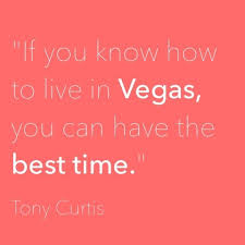 great quotes about las vegas las vegas review journal