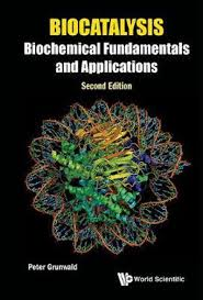 Biocatalysis, Biochemical Fundamentals And Applications by Peter Grunwald |  9781783269075 | Booktopia