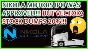 NIKOLA MOTORS IPO IS APPROVED!!! BUT ...