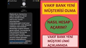 VakıfBank İHTİYAÇ Kredisi İçin Online Müşteri Nasıl Olabilirim? İNTERNET  Bankacılığı Nasıl Açarım? - YouTube