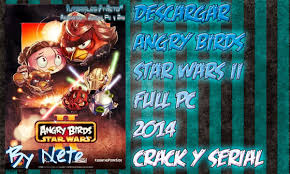 🔥 Angry Birds Star Wars 2 crack