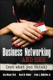 Amazon.com: Business Networking and Sex: Not What You Think ...