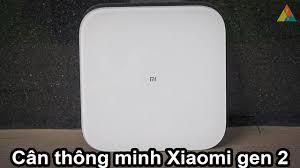 Cân thông minh Xiaomi gen2 2019 – Cửa Hàng TCS - 19006429
