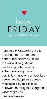 labb friday let the weekend begin happyfriday grateful motivation