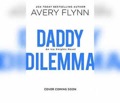 Daddy Dilemma, A Hot Hockey Romantic Comedy Audio CD (Audio CD) by Avery  Flynn | 9781974981632 | Booktopia