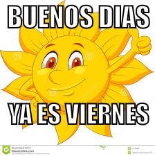 buenos dias ya es viernes memes en Quebolu
