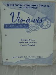 9780070017023: Workbook/Laboratory Manual to Accompany Vis-A-Vis: Beginning  French - AbeBooks - Branon, Monique; Rochester, Myrna Bell; Westphal,  Patricia: 0070017026