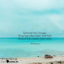 selamat hari minggu yang quotes writings by ismi hardini