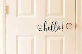 Amazon Com Black Hello Vinyl Front Door Decal Hello Vinyl Decal For The Home Or Business 11 W X 5 H Home Kitchen