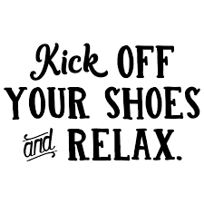 Kick Off Your Shoes And Relax 10 X 6 Vinyl Decal Sticker Minglewood Trading