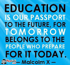 education is our passport to the future learning quotes