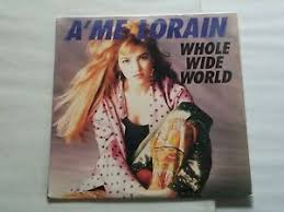 SEALED A'ME LORAIN WHOLE WIDE WORLD LP 1990 BMG RCA RECORDS 9909-1 ...