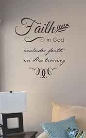 Amazon Com Faith In God Includes Faith In His Timing Vinyl Wall Art Decal Sticker Home Kitchen