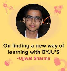 """I never felt the need to mug up as I studied from BYJU'S"" - Ujjwal Sharma"