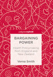 Bargaining Power: Health Policymaking from England and New Zealand - Kindle  edition by Smith, Verna. Politics & Social Sciences Kindle eBooks @  Amazon.com.