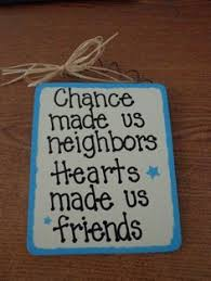 friendship neighbor poems google search neighbor quotes