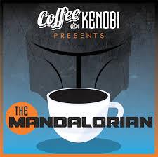 "CWK Show #308: The Mandalorian-""Sanctuary"" - Coffee With Kenobi"