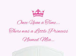 Once Upon A Time Princess Mia Wall Sticker Decal Bed Room Art Girl Baby Ebay