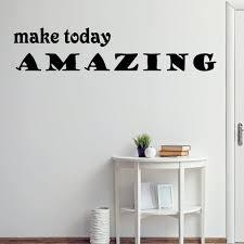 Vwaq Make Today Amazing Vinyl Wall Decal Uplifting Wall Etsy
