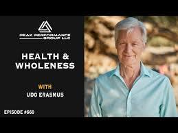 Health & Wholeness | Udo Erasmus | Episode #660 - YouTube
