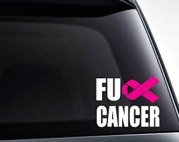 Fuck Cancer Decal Etsy