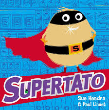 Supertato: Amazon.co.uk: Hendra, Sue, Linnet, Paul: 9780857074478 ...