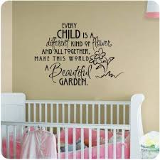 Amazon Com Every Child Is A Different Kind Of Flower And All Together Make This World A Beautiful Garden Wall Decal Sticker Nursery Girl Room Home Kitchen