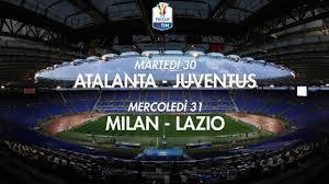 In tv: Dove vedere Atalanta-Juve e Milan-Lazio di coppa Italia ...