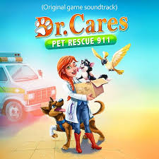 Dr. Cares Pet Rescue 911 (Original Game Soundtrack) by Adam Gubman