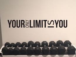 Inspirational Fitness Quote Gym Wall Decal Classroom Decor Your Only Limit Is You