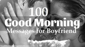 top good morning text messages quotes for boyfriend bf