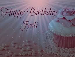 birthday wishes happy birthday wishes jyoti