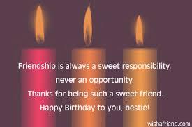 friendship is always a sweet responsibility best friend birthday