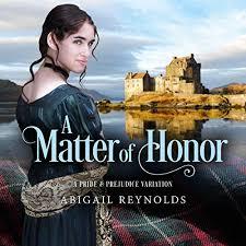 A Matter of Honor: A Pride & Prejudice Variation by Abigail Reynolds    Audiobook   Audible.com