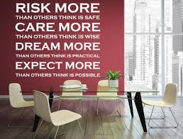 Risk More Care More Dream More Expect More Vinyl Wall Decal Office W Inspirational Wall Signs