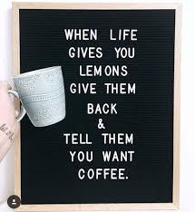 amazing coffee quotes for caffeinated thinkers funny letter