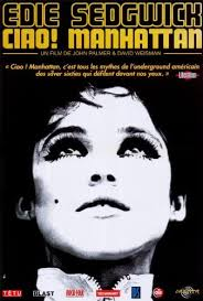Amazon.com: Ciao! Manhattan Poster French 27x40 Edie Sedgwick Isabel Jewell Wesley  Hayes: Prints: Posters & Prints