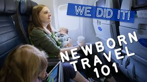 flying with a newborn baby travel